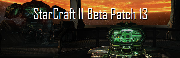 StarCraft II Beta Patch 13 | icyHell net